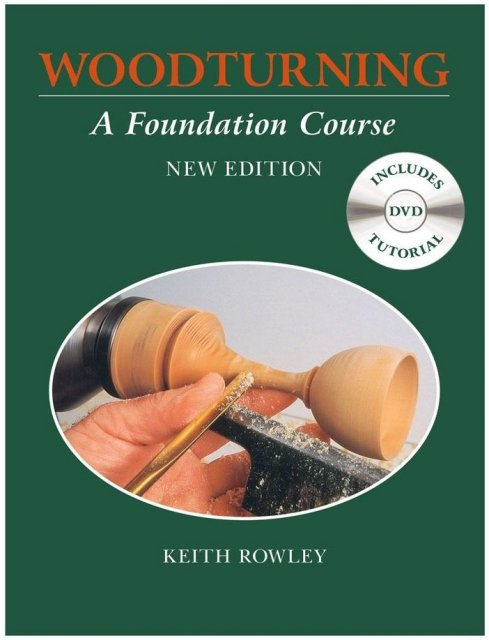 BWFC - Book - Woodturning: A Foundation Course